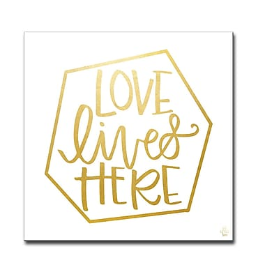 Ready2hangart 'Love Lives Here' Textual Art on Wrapped Canvas; 30'' H x 30'' W x 1.5'' D
