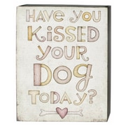 Blossom Bucket 'Kissed Your Dog' Box Sign Wall D cor