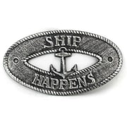 Handcrafted Nautical Decor Ship Happens Sign Wall D cor; Antique Silver