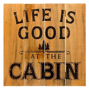 Prinz ''Life Is Good at the Cabin'' Wall D cor