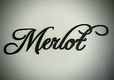 Say It All On The Wall Merlot Wine Word Metal Wall D cor