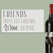 Stratton Home Decor Friends Don t Let Friends Wine Alone Box Wall D cor