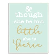 Stupell Industries Little and Fierce Teal and Gold Wall Plaque