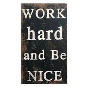 Creative Co-Op Sayings Work Hard And Be Nice Wall D cor
