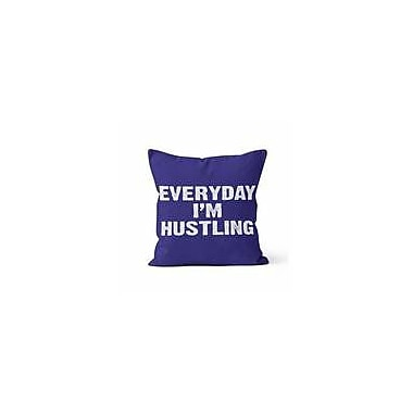Kalilaine Creation Everyday I'm Hustling Throw Pillow; 18'' H x 18'' W x 3'' D