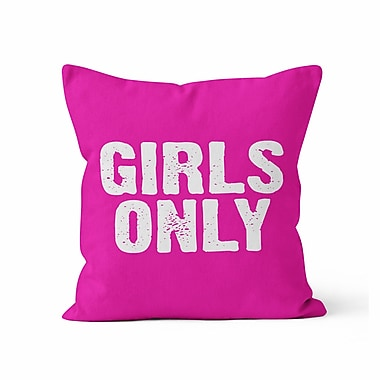 Kalilaine Creation Girls Only Throw Pillow; 16'' H x 16'' W x 3'' D