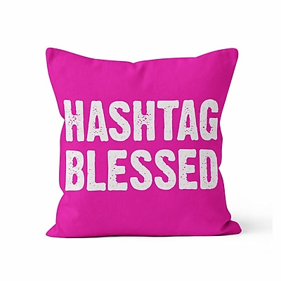 Ziya Blue Hashtag Blessed Throw Pillow; 16'' H x 16'' W x 3'' D