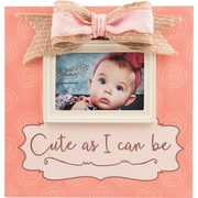 Carpentree Faith Cute As I Can Be Picture Frame