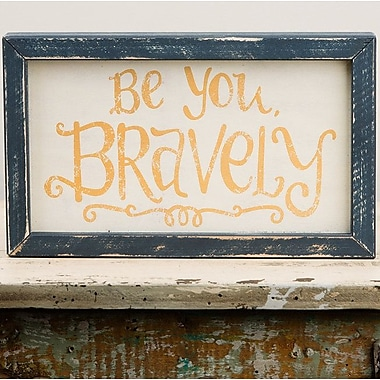 Glory Haus Be You Bravely Wall D cor