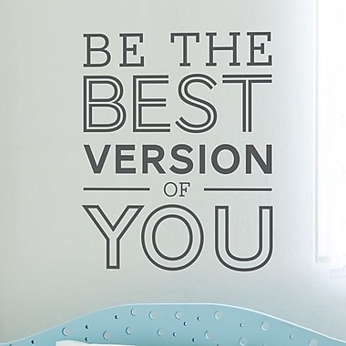 Wallums Wall Decor Be the Best Version of You Quote Wall Decal; Gray