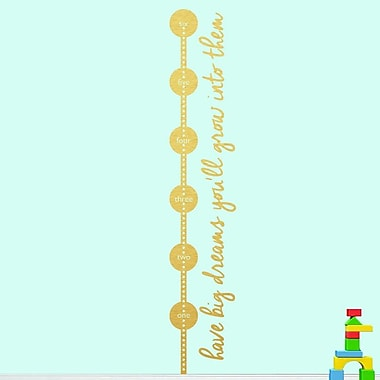SweetumsWallDecals Have Big Dreams Growth Chart Wall Decal; Gold