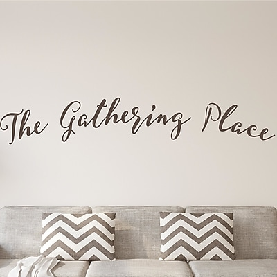 Enchantingly Elegant The Gathering Place Letters Words Wall Decal; 13'' H x 75'' W