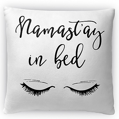 Kavka Namastay In Bed Throw Pillow; 18'' H x 18'' W x 4'' D