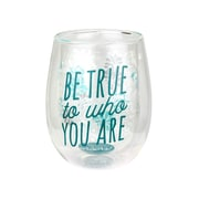 Top Shelf Be True to Who You Are 13 oz. Stemless Wine Glass