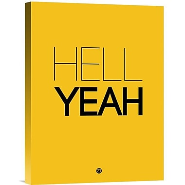 Naxart 'Hell Yeah Poster 2' Textual Art on Wrapped Canvas; 48'' H x 36'' W x 1.5'' D