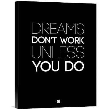 Naxart 'Dreams Don't Work Unless You Do 2' Textual Art on Wrapped Canvas; 16'' H x 12'' W x 1.5'' D