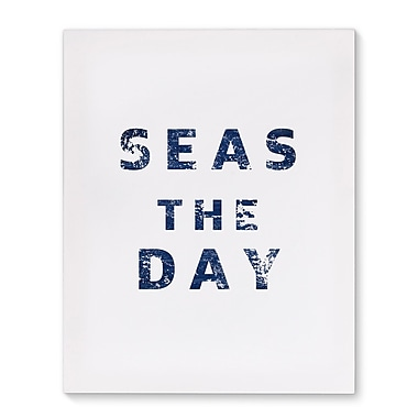 Kavka 'Seas The Day' Textual Art on Wrapped Canvas; 20'' H x 16'' W x 2'' D