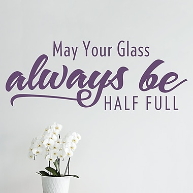 Wallums Wall Decor May Your Glass Always Be Half Full Wall Decal; Violet