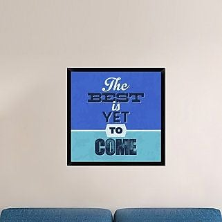 Naxart 'The Best Is Yet To Come 1' Framed Textual Art on Canvas; 32'' H x 32'' W x 1.5'' D