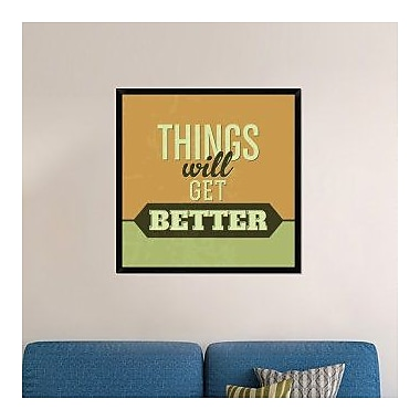 Naxart 'Things Will Get Better 1' Framed Textual Art on Canvas; 38'' H x 38'' W x 1.5'' D