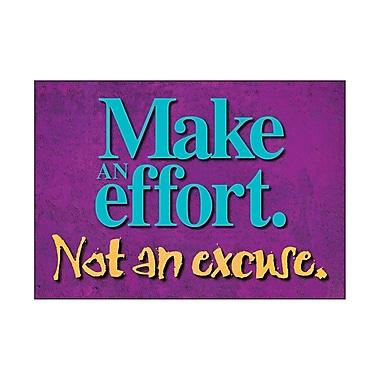 Trend Enterprises® ARGUS® Poster, Make An Effort Not An Excuse