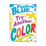 """Trend Enterprises® ARGUS® 13 3/8"""" x 19"""" """"Feeling Blue.Try Another Color"""" Poster"""