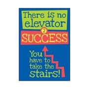 "Trend Enterprises® ARGUS® 13 3/8"" x 19"" ""There Is No Elevator 2 Success..."" Poster"