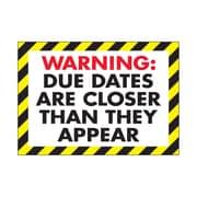 Trend Enterprises® ARGUS® Poster, Warning Due Dates Are