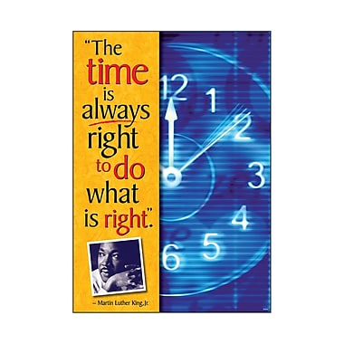 Trend Enterprises® ARGUS® Poster, The Time Is Always Right To Do What Is Right - Martin Luther King