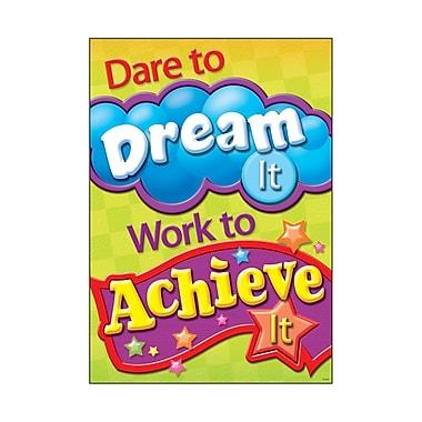 Trend Enterprises® ARGUS® Poster, Dare To Dream It Work To Achieve It