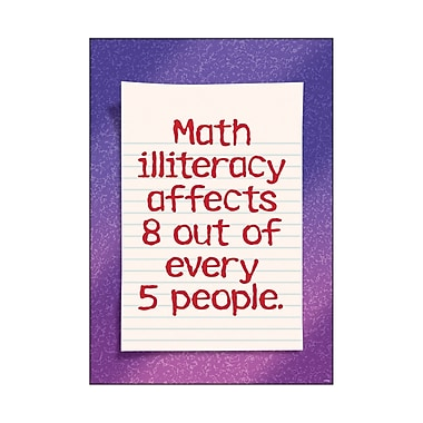 Trend Enterprises® ARGUS® Poster, Math Illiteracy Affects 8 Out of Every 5 People