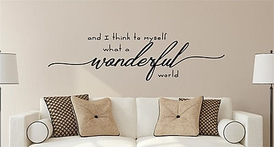 Enchantingly Elegant And I Think to Myself What a Wonderful World Vinyl Wall Decal; 20'' H x 70'' W