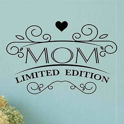 Enchantingly Elegant Mom Limited Edition Mother's Day Gift Decor Vinyl Wall Decal; 22'' H x 32'' W