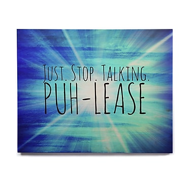 East Urban Home 'Puh-lease' Textual Art on Wood; 8'' H x 10'' W x 1'' D