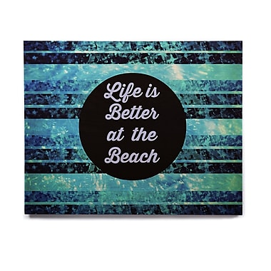 East Urban Home 'Life is Better at the Beach' Graphic Art Print on Wood; 8'' H x 10'' W x 1'' D