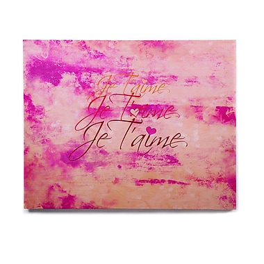 East Urban Home Pastel Grundge 'Je T'aime' Graphic Art Print on Wood; 8'' H x 10'' W x 1'' D