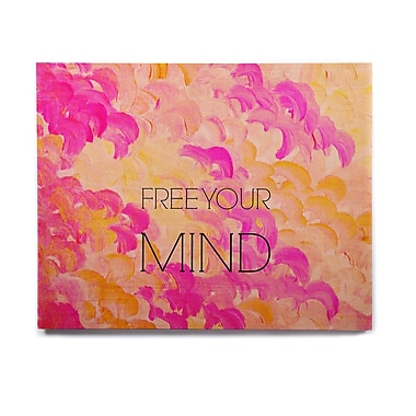 East Urban Home 'Free Your Mind Pink' Graphic Art Print on Wood; 20'' H x 24'' W x 1'' D
