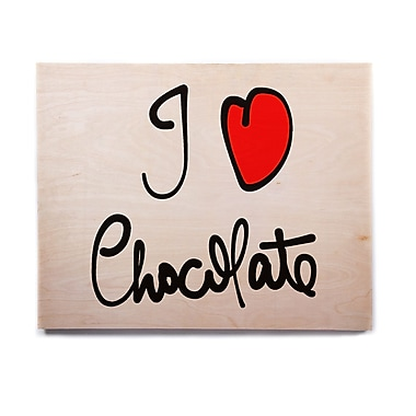 East Urban Home Food Typography 'I Love Chocolate' Textual Art on Wood; 16'' H x 20'' W x 1'' D