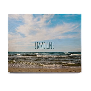 East Urban Home Beachky 'Imagine' Graphic Art Print on Wood; 16'' H x 20'' W x 1'' D