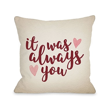 Ivy Bronx Vice It Was Always You Throw Pillow; 16'' H x 16'' W x 3'' D