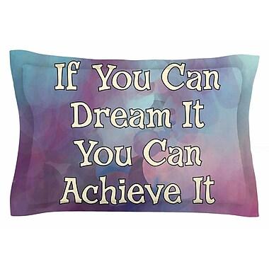 East Urban Home AlyZen Moonshadow 'If You Can Dream It' Digital Sham; 20'' H x 30'' W x 1'' D