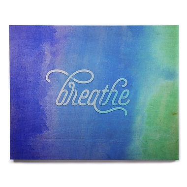 East Urban Home 'Breathe' Textual Art on Wood; 11'' H x 14'' W x 1'' D
