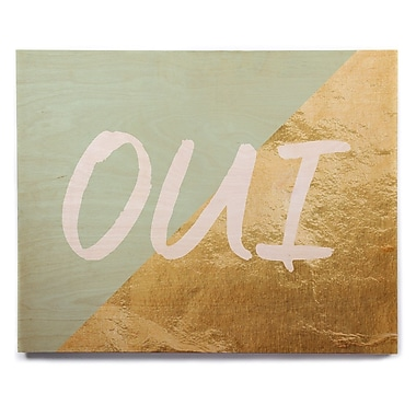 East Urban Home 'Oui Gold' Textual Art on Wood; 12'' H x 12'' W x 1'' D