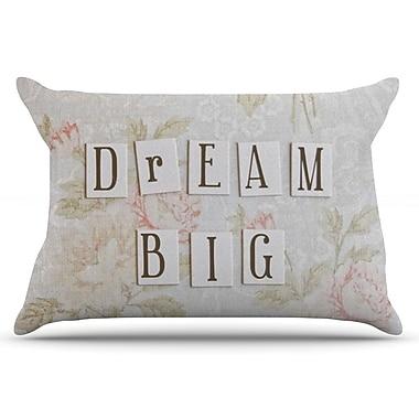 East Urban Home Debbra Obertanec 'Dream Big' Quote Floral Pillow Case