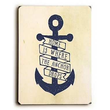 Longshore Tides 'Home Is Where the Anchor Drops' Graphic Art Print on Wood