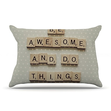East Urban Home Cristina Mitchell 'Be Awesome And Do Things' Wooden Letters Pillow Case