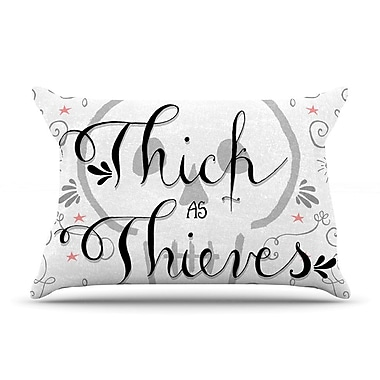 East Urban Home Skye Zambrana 'Thick As Thieves' Pillow Case