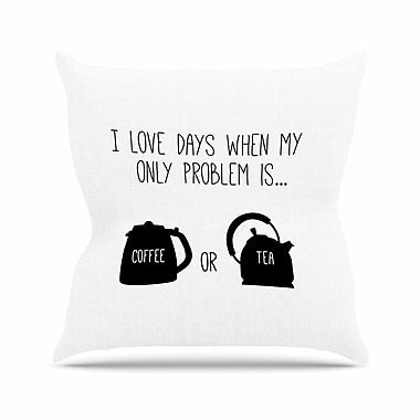 East Urban Home Busy Bree Coffee Or Tea Typography Outdoor Throw Pillow; 18'' H x 18'' W x 5'' D