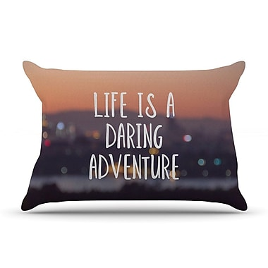 East Urban Home Jillian Audrey 'Life Is A Daring Adventure' Typography Pillow Case