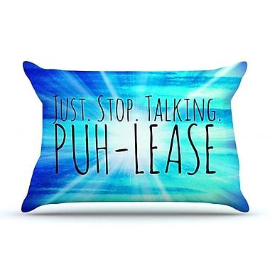 East Urban Home Ebi Emporium 'Puh-Lease' Pillow Case